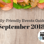 September 2018 Family-Friendly Events Guide