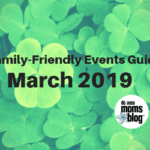 March Family-Friendly Events Guide 2019