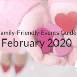 February Family-Friendly Events Guide