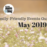 May Family-Friendly Events Guide