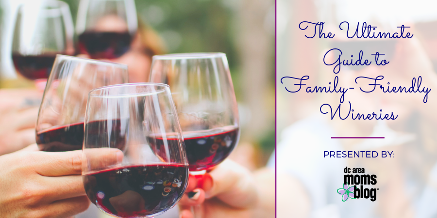 Family-Friendly Wineries in the DC Area