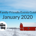 January Family-Friendly Events Guide 2020