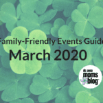 March Family-Friendly Events Guide