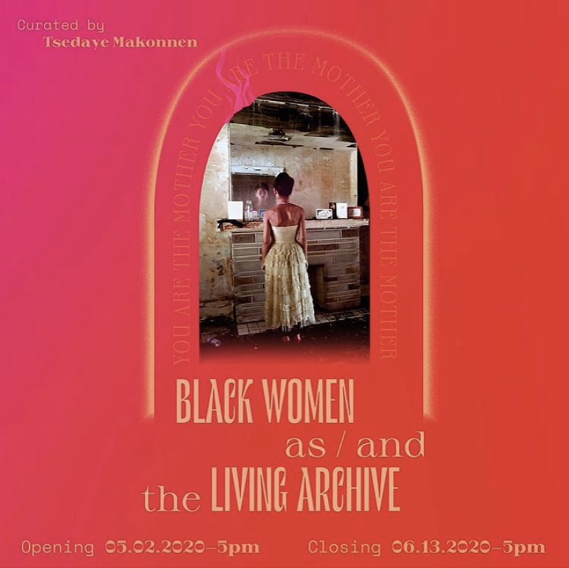 Social media promotion announcing the opening of Black Women as/and the Living Archive art project.